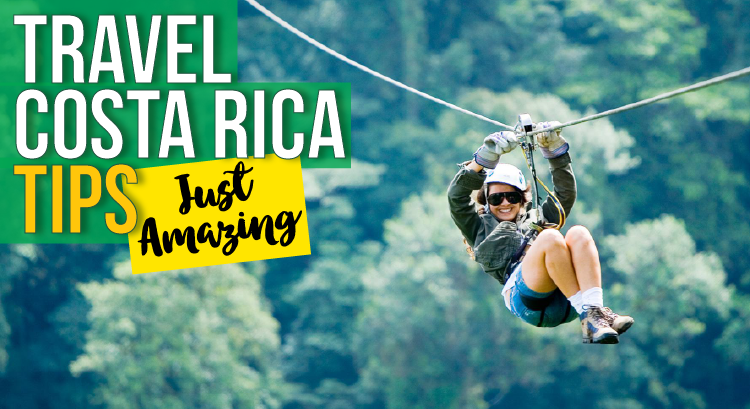 Travel to Costa Rica Tips