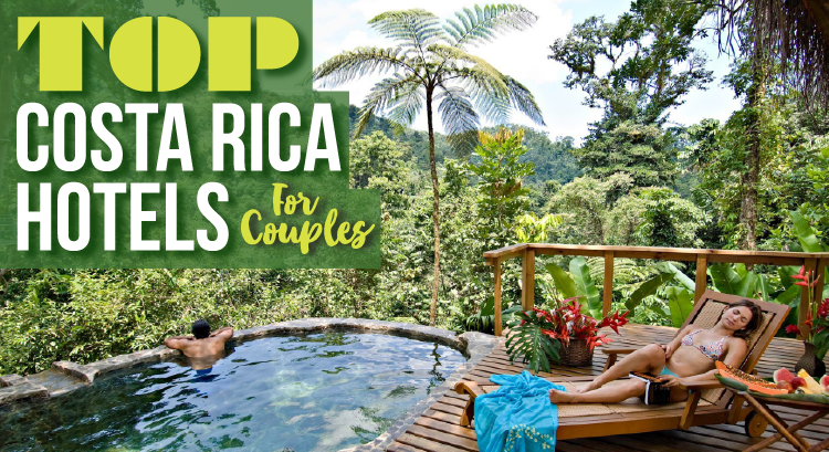 Costa Rica All Inclusive Resorts (Adults Only) – Amazing Hotels You Need To Visit